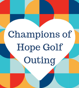 Champions of Hope Golf Outing